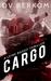 Cargo (A Leine Basso Thriller #4) by D.V. Berkom