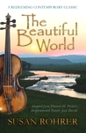 The Beautiful World by Susan Rohrer