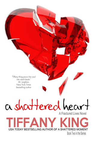 A Shattered Heart