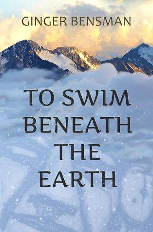 To Swim Beneath the Earth