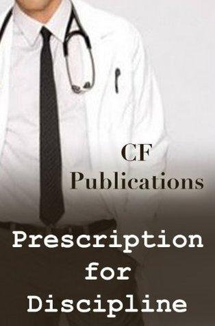 Prescription for Discipline