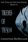 The Eyes of The Sun (The Eyes of The Sun #1)