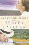 Dangerous Heart (Westward Hearts #3)