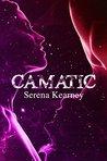 Camatic (Pneuma Series, #3)