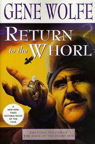 Return to the Whorl: The Final Volume of 'The Book of the Short Sun' by Gene Wolfe