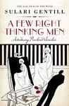 A Few Right Thinking Men (Rowland Sinclair #1)
