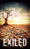 Exiled: The Beginning- A Tale Of Prepper Survival (Exiled: A Tale Of Prepper Survival Book 1)