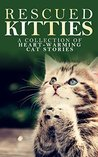 Rescued Kitties by L.G. Taylor