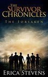 The Forsaken (The Survivor Chronicles, #3)