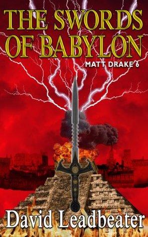 The Swords of Babylon (Matt Drake, #6)