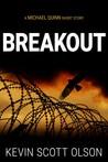Breakout (Michael Quinn)