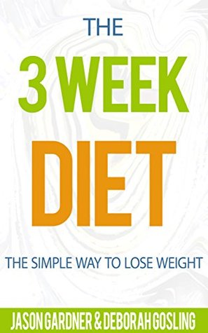 the-3-week-diet-the-simple-way-to-lose-weight