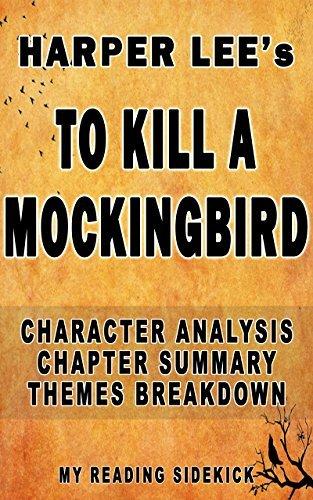 To Kill a Mockingbird: Character Analysis, Chapter Summary, Themes Breakdown: Sidekick to Harper Lee's To Kill a Mockingbird (My Reading Sidekick Book 1)
