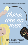 There Are No Men (Rom-Com on the Edge #2)