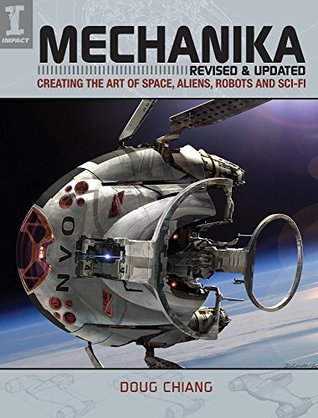 mechanika-revised-and-updated-creating-the-art-of-space-aliens-robots-and-sci-fi