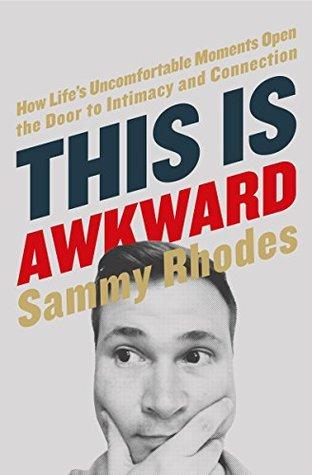 This Is Awkward by Sammy Rhodes