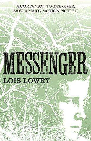 Messenger (The Giver Quartet #3)
