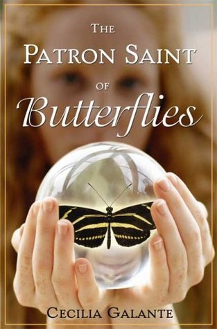 The Patron Saint of Butterflies by Cecilia Galante