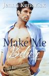 Make Me Believe (Hawaiian Haven, #1)
