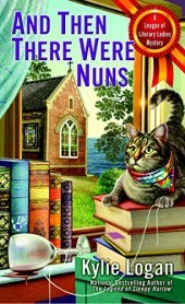 And Then There Were Nuns (League of Literary Ladies #4)