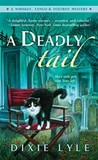 A Deadly Tail (Whiskey, Tango & Foxtrot Mystery #4)