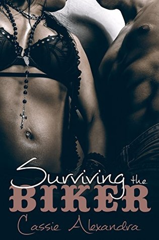 Surviving The Biker (The Biker, #2)