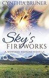 Sky's Fireworks (Montana Weekend)