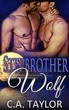 Stepbrother Wolf (Stepmates #1)