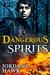Dangerous Spirits by Jordan L. Hawk