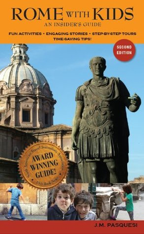 Rome with Kids: an insider's guide: Second Edition - eBook