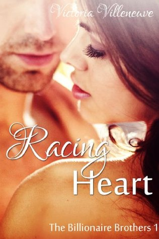 Racing Heart (The Billionaire Brothers, ...
