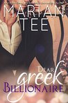 Dear Greek Billionaire by Marian Tee