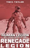 Renegade Legion (The Human Legion, #3)