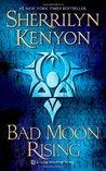 Bad Moon Rising by Sherrilyn Kenyon