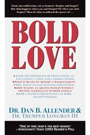 Bold Love by Dan B. Allender