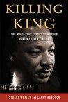 Killing King: The Multi-Year Effort to Murder MLK