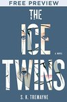 The Ice Twins, Extended Preview -Chapters 1-3