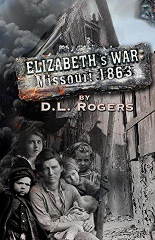 ELIZABETH'S WAR: Missouri 1863