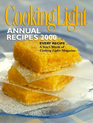 Cooking Light Annual Recipes 2000 by Cooking Light Magazine