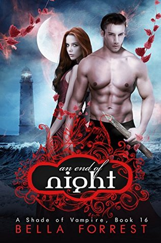 An End Of Night A Shade Of Vampire 16 By Bella Forrest