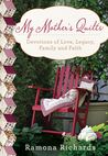 My Mother's Quilts by Ramona Richards