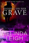 Walking on Her Grave (Rogue River, #4)