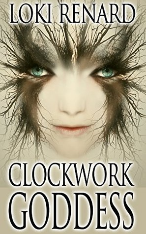 Clockwork Goddess  (The Chronicles of Lesbia, #3)