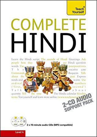 Complete Hindi Beginner to Intermediate Course: Audio Support: Learn to Read, Write, Speak and Understand a New Language with Teach Yourself