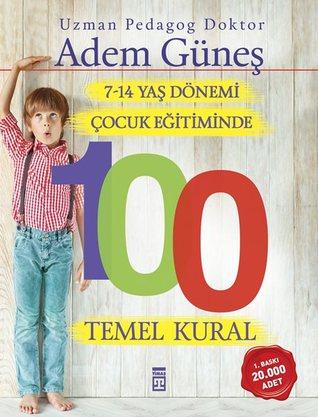 Los más vendidos de audiolibros 7-14 Yaş Dönemi Çocuk Eğitiminde 100 Temel Kural