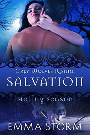 Salvation(Grey Wolves Rising  3)