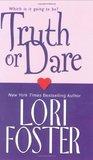 Truth or Dare by Lori Foster