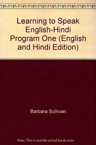 Learning to Speak English-Hindi Program One