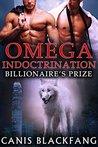 OMEGA Indoctrination: Billionaire's Prize
