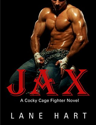 Jax (Cocky Cage Fighter #1) by Lane Hart